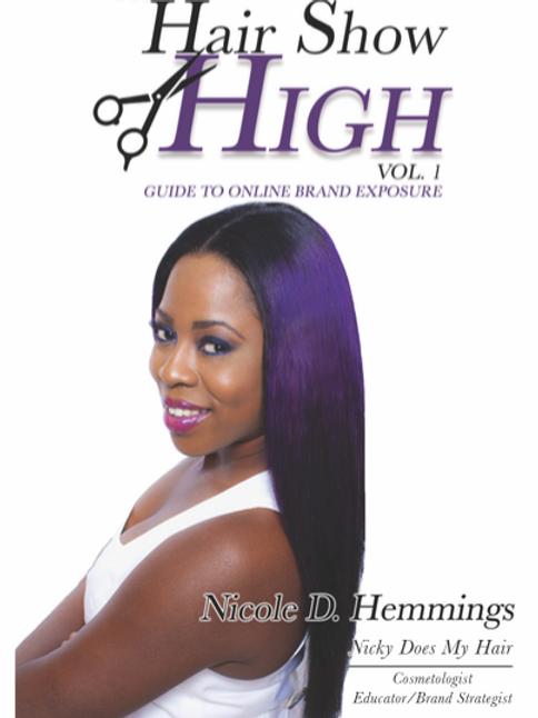 Hair Show High Vol. 1