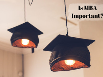 Is MBA Important?