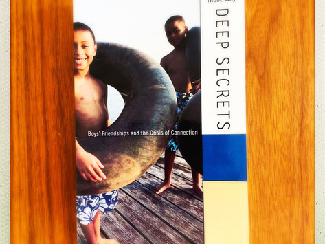 Deep Secrets: Boys Friendship and the Crisis of Connection