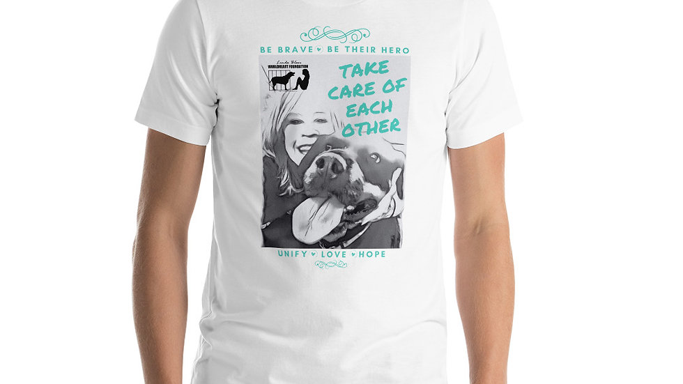 LBWF Take Care Of Each Other Unisex T-Shirt