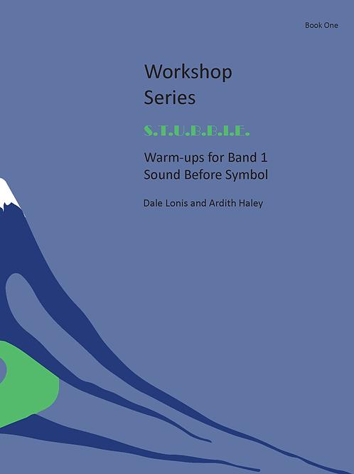 S.T.U.B.B.I.E. Warm-ups for Band 1 Sound Before Symbol