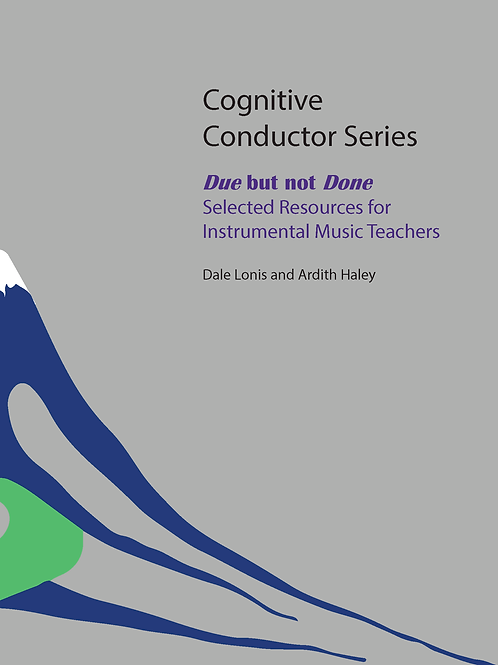Due but not Done Selected Resources for Instrumental Music Teachers