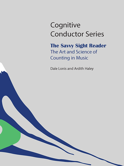 The Savvy Sight Reader The Art and Science of Counting in Music