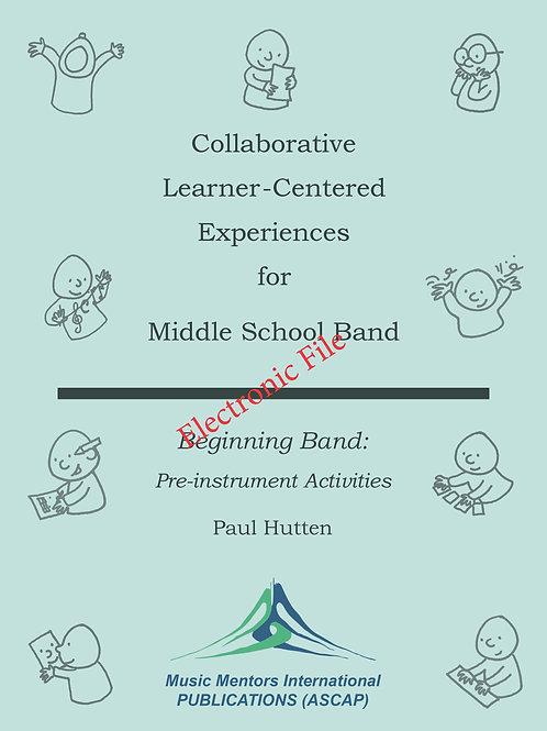 Beginning Band: Pre-Instrument Activities