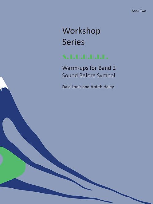 S.T.U.B.B.I.E. Warm-ups for Band 2 Sound Before Symbol