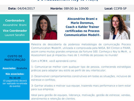 04/04 –CCFB Conference: « Come and Discover the Process Communication Model(R) and the Assessment Ke