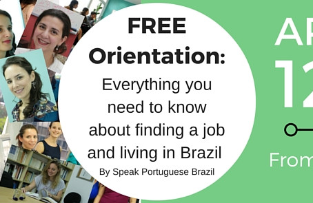 PROFESSIONAL ORIENTATION: Live in Brazil and Find a Job