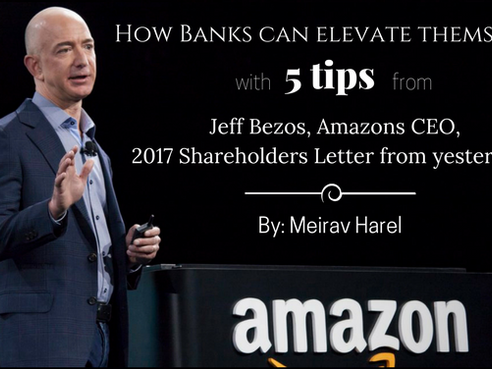5 Tips to Being Successful in the Banking Industry - Based on Amazon's Jeff Bezos new Shareholde
