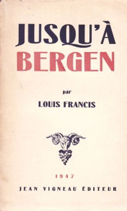 Jusqu'à Bergen, par Louis Francis - Cie Le Théâtre de l'Imprévu