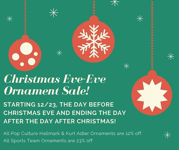 Christmas Eve-Eve Ornament Sale.jpg