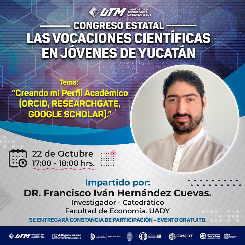 Creando mi Perfil Académico (ORCID, Researchgate, Google Scholar)