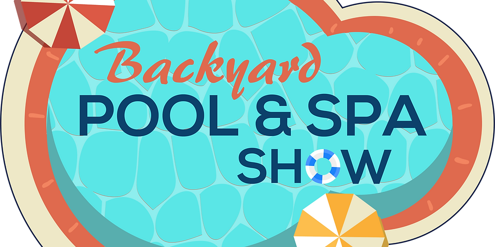 2021 Backyard, Pool & Spa Show