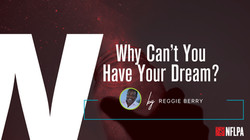 Have your dream