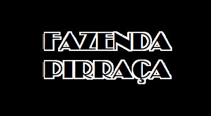 FAZENDA_PIRRAÇA_edited.png