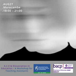 A.C.E & Dissociation in Education - A Workshop for Teaching Assistants