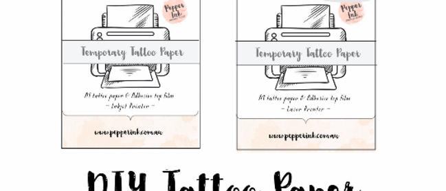 DIY Temporary Tattoo Paper for inkjet printers