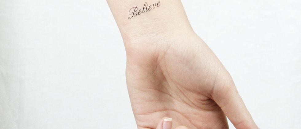 Believe Temporary Tattoos