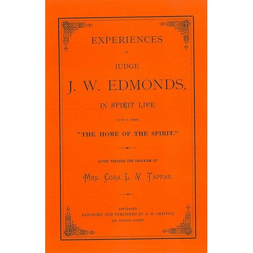 Experiences of Judge J.W.Edmonds, In Spirit Life