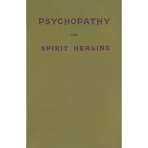 Psychopathy Or Spirit Healing