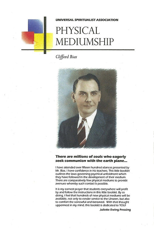 Physical Mediumship by Clifford Bias
