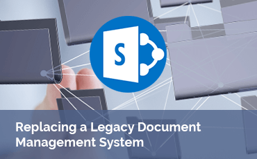 replacing-a-legacy-document-management-s