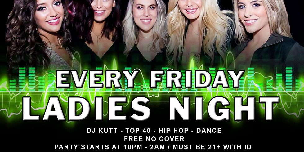 Friday Ladies Night