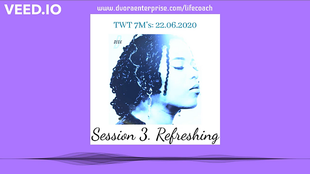 Session 3 Refreshing.png