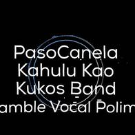 Fuego en el Corazón - Pasocanela, Kukos Band, Kahulu Kao, Polimnia