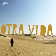 Otra Vida - Mística ft Elkin Robinson