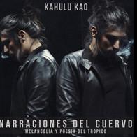 Álbum Narraciones del Cuervo - Kahulu Kao