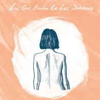 Álbum Los que Bailan en las Sombras - Lobo Estepario