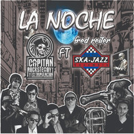 La Noche - Capitán Rocksteady ft Fred Reiter