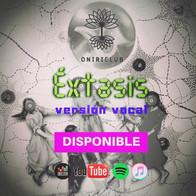 Éxtasis Versión Vocal - Oniriclub