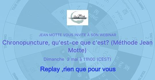 webinaire de Jean Motte initiation à la chronopuncture