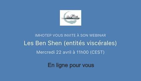 Comme promis : les Ben Shen en ligne (les entités viscérales)