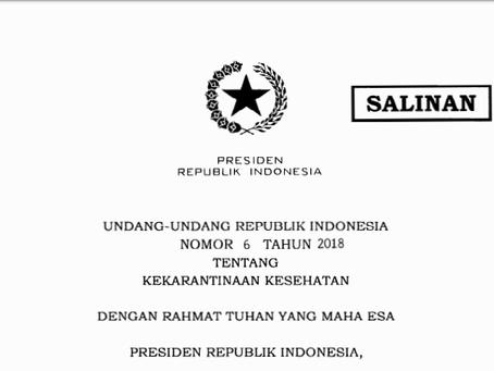 UNDANG-UNDANG REPUBLIK INDONESIA NOMOR 6 TAHUN 2018 TENTANG KEKARANTINAAN KESEHATAN