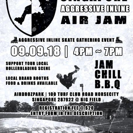 Singapore Aggressive Inline Jam