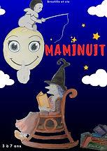 Maminuit, spectacle jeune public de Broutille
