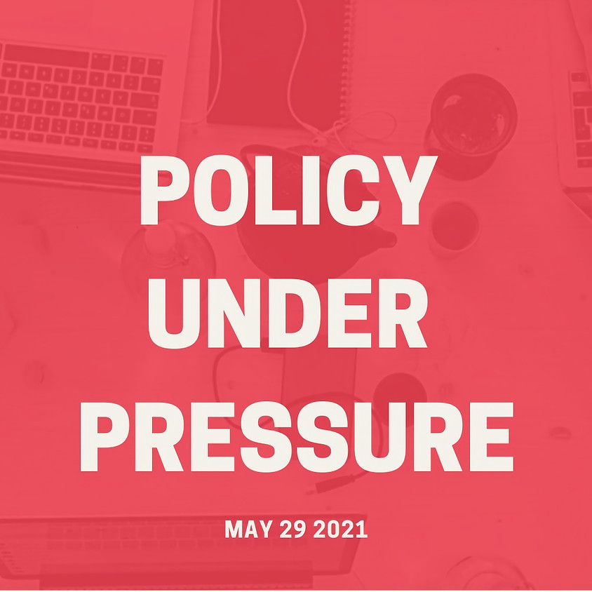Policy Under Pressure - Case Competition