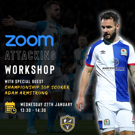 Attacking Workshop With Blackburn Rovers Professional Adam Armstrong