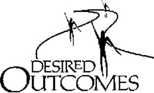 Desired Outcomes and Intentional Living