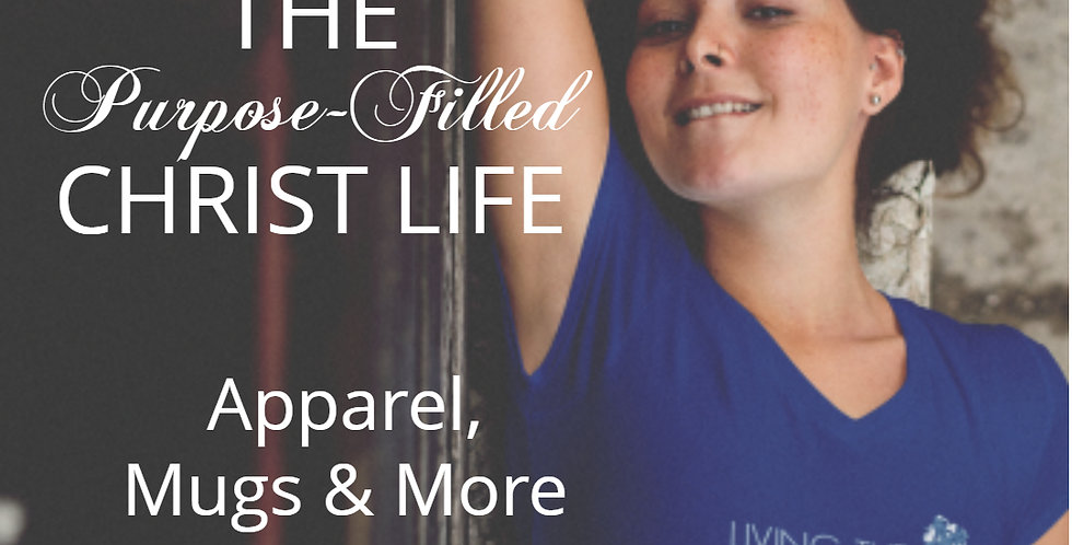 Purpose-Filled Christ Life Shop