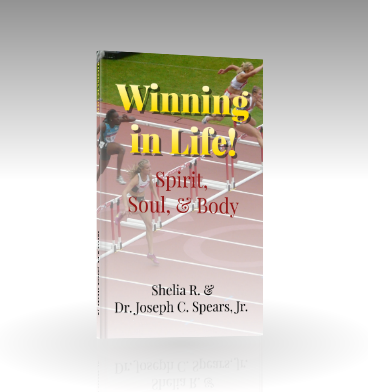 Winning in Life!: Spirit, Soul, & Body | Inspirational Devotional