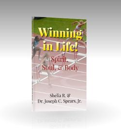 Winning in Life!: Spirit, Soul, & Body | Inspirational Devotional