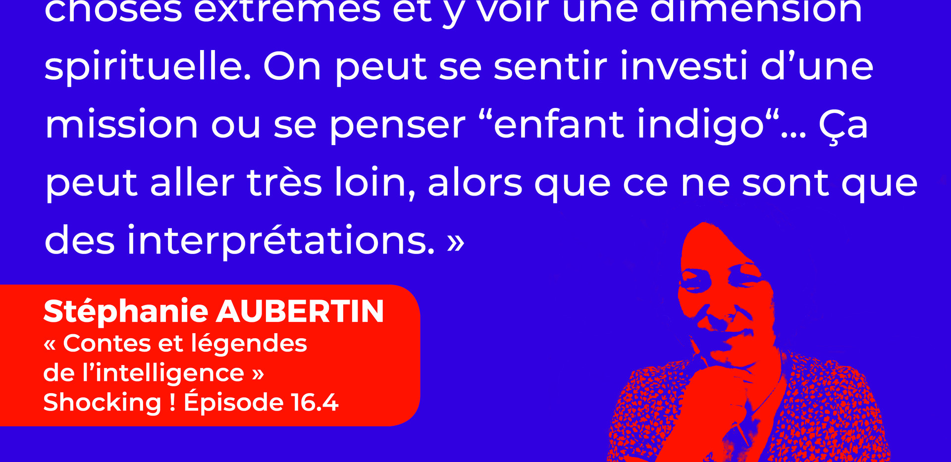 Attention aux interprétations pendant la méditation !