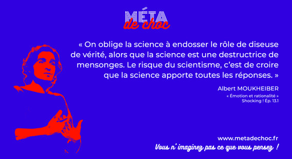 Shocking 13.1 Science et scientisme