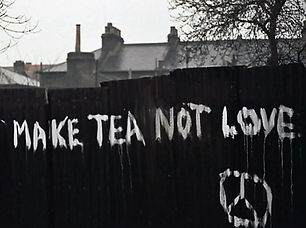 Make tea not love.jpg
