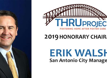 SA City Manager, Erik Walsh, Honorary Chairman at THRU Project Gala