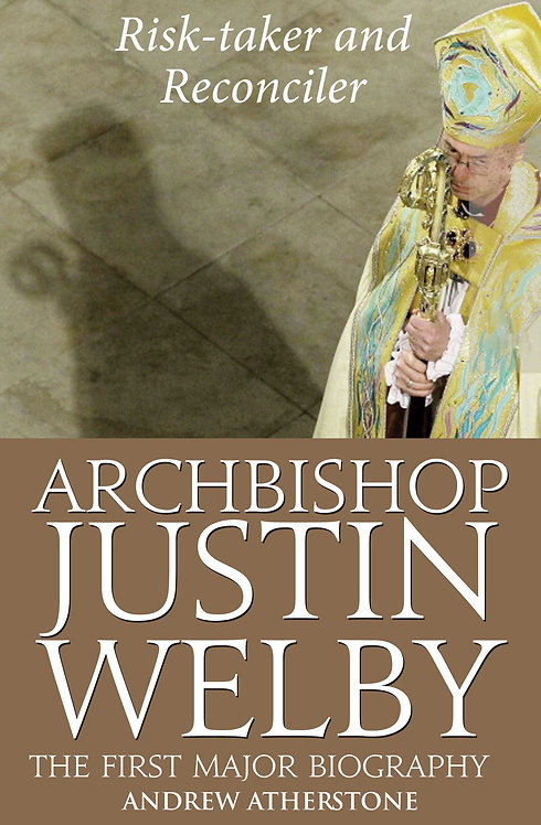 Justin Welby: Risk-taker and Reconciler