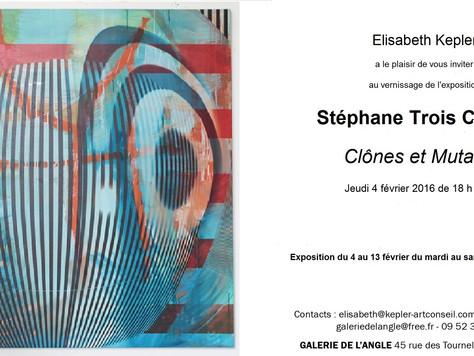 Stéphane Trois Carrés :  Clônes et Mutants  Vernissage Jeudi 4 février 2016